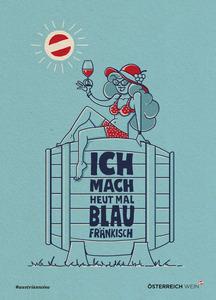 Cartoon/Freecard: Ich mach heut Blaufränkisch
